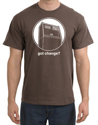 """Got Change?"" T-shirt"