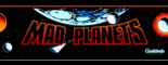 Mad Planets Marquee